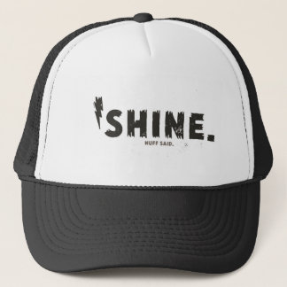 Shine Trucker Hat