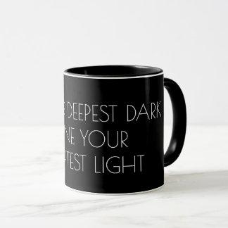 Shine your light Text, inspirational motivation Mug
