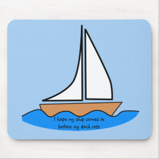 Ship Comes In Mousepad