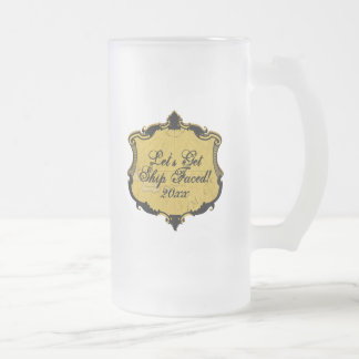 Ship Faced, Funny Frosted Glass Beer Mug