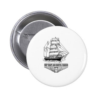 ship shape and Bristol fashion 6 Cm Round Badge