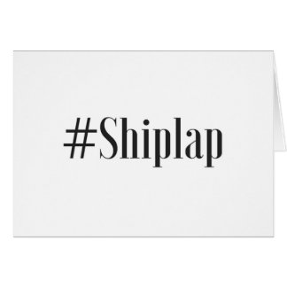 #Shiplap Stationery Card