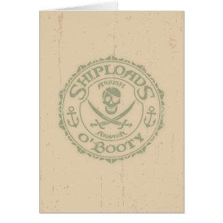 Shiploads O'Booty Card