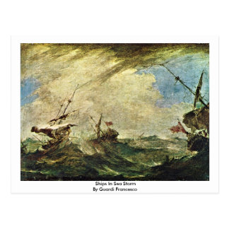 Ships In Sea Storm By Guardi Francesco Postcard