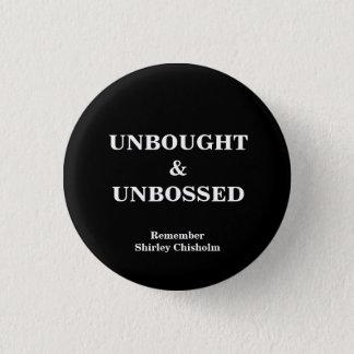 Shirley Chisholm Slogan Button