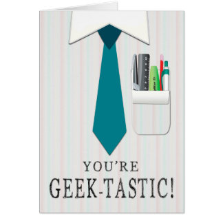 Shirt and Tie with Pocket Protector Geek Day Card