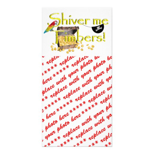 SHIVER ME TIMBERS! - Text w/Pirate Chest Personalized Photo Card
