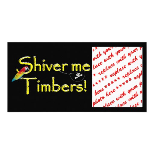 SHIVER ME TIMBERS! - Text w/Pirate Chest Custom Photo Card
