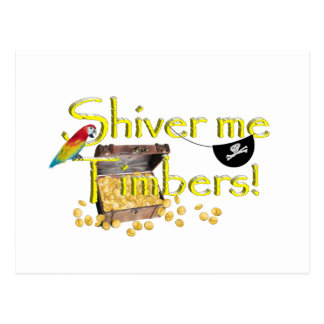 SHIVER ME TIMBERS - Text w Pirate Chest Postcard