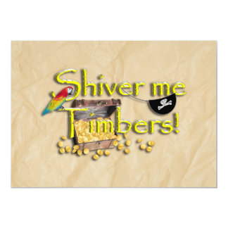 SHIVER ME TIMBERS! Text with Pirate Chest 13 Cm X 18 Cm Invitation Card
