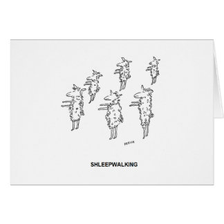 Shleepwalking Birthday Card