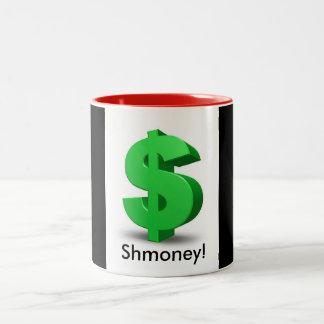 Shmoney Mug