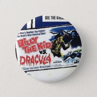 Shockorama Billy the kid vs dracula Button