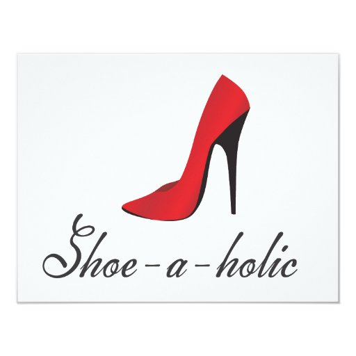 Shoe-a-holic 11 Cm X 14 Cm Invitation Card