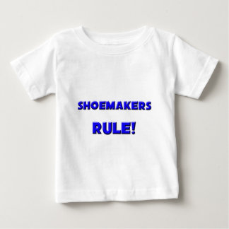 Shoemakers Rule! Baby T-Shirt