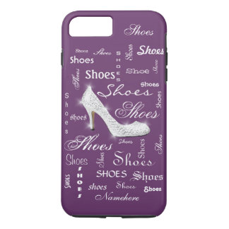 """Shoes"" I love shoes! Shoe crazy! Cute Add Name! iPhone 7 Plus Case"
