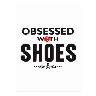 Shoes Obsessed Postcard