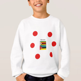 Shona Language And Zimbabwe and Mozambique Flags Sweatshirt