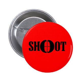 SHOOT 6 CM ROUND BADGE