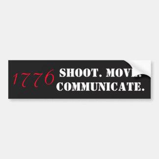 shoot move communicate bumper sticker