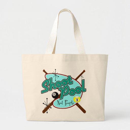 Shoot Pool, Not People! Bags
