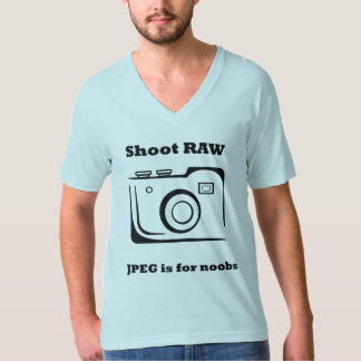 Shoot RAW JPEG is for noobs T-shirt