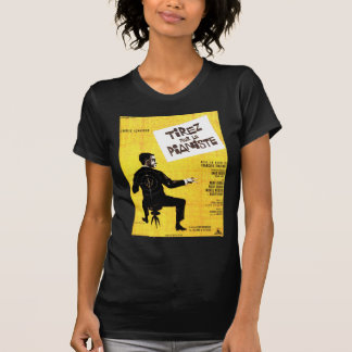 Shoot The Piano Player T-shirts