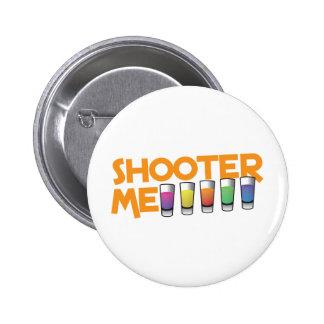 shooter me pinback button