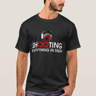 Shooting Everything In Sight Gear T-Shirt