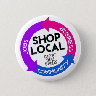 Shop Local 6 Cm Round Badge