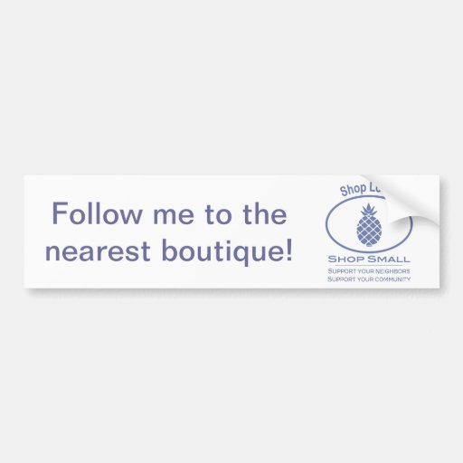 Shop Local, Shop Small blue pineapple Bumper Stickers