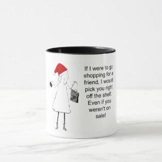 Shopping for a friend Christmas Mug