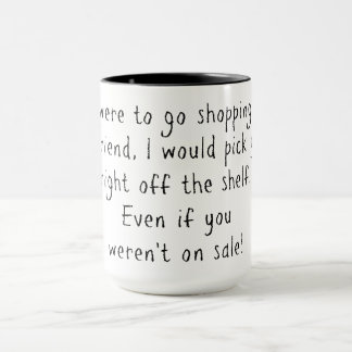 Shopping for friend mug