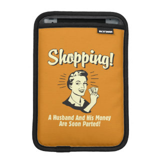 Shopping: Husband and His Money iPad Mini Sleeve