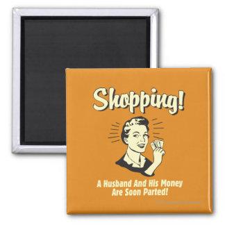 Shopping: Husband and His Money Fridge Magnet