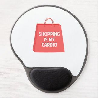 Shopping is my Cardio Gel Mouse Pad