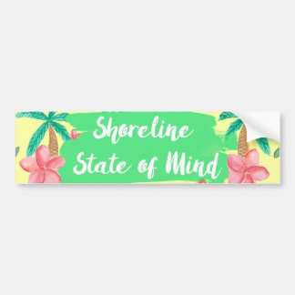 Shoreline State of Mind; Tropical Bumper Sticker