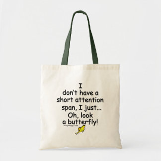 Short Attention Span Butterfly Budget Tote Bag