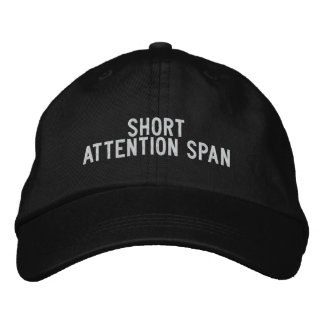 Short attention span embroidered baseball caps