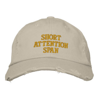 Short Attention Span Embroidered Hat
