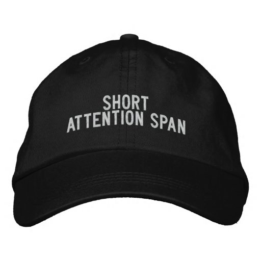 Short attention span baseball cap