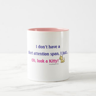 Short Attention Span Kitty Humor Coffee Mugs