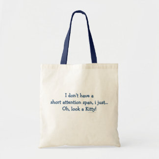 Short Attention Span Kitty Budget Tote Bag