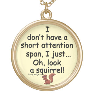 Short Attention Span Squirrel Round Pendant Necklace