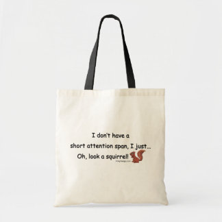 Short Attention Span Squirrel Tote Bag