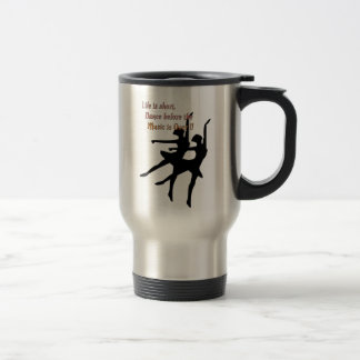 Short Life Dance Mug