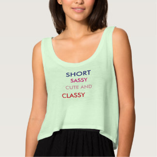 Short Sassy Cute and Classy Singlet