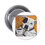 Shorty Rossi's pitbull MUSSOLINI drinking coffee 6 Cm Round Badge