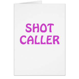 Shot Caller Greeting Card