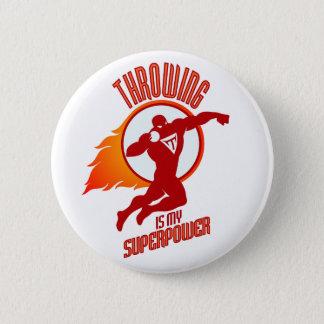 shot putting is my superpower 6 cm round badge